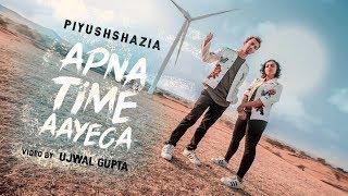 Apna Time Aayega | Gully Boy | Piyush Bhagat | Shazia Samji | Choreography