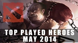 Top Played Dota 2 Heroes (May 2014) | Dota 2