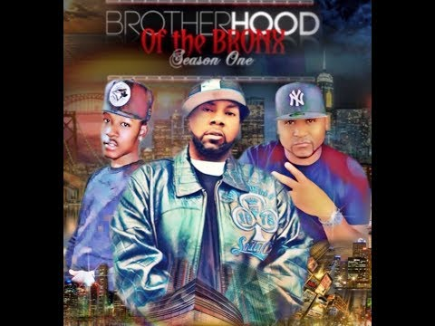Brotherhood Of The Bronx (Season 1 Ep 1)