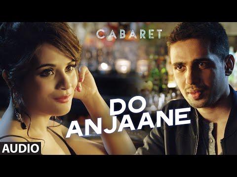 Do Anjaane Full Audio Song CABARET Richa Chadha Gulshan Devaiah