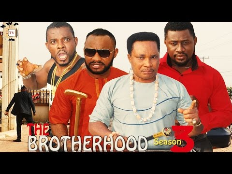 Brotherhood Season 3     - 2016  Latest Nigerian Nollywood Movie