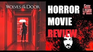 Wolves At The Door   2016 Katie Cassidy   Manson Family Horror Movie Review