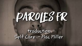 Mac Miller - Self Care (traduction fr)