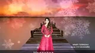 Video mimpi terindah versi terbaik EVI MASAMBA... versi lirik MP3, 3GP, MP4, WEBM, AVI, FLV Oktober 2018