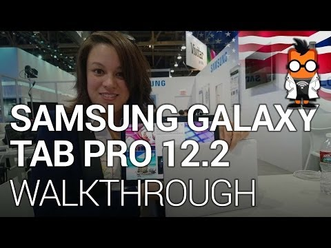 Samsung Galaxy TabPRO 12.2 Walk Through – CES 2014