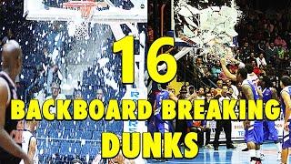 16 Backboard-Breaking Powerful Dunks!