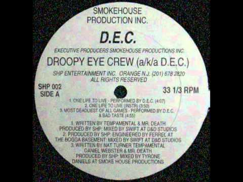 Droopy Eye Crew - You Know My Steez