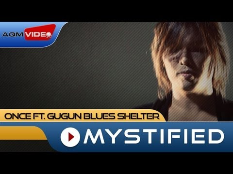 Once feat. Gugun Blues Shelter - Mystified | Official Video