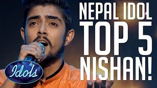 TOP Nishan Bhattarai BEST PERFORMANCES Nepal Idol 2017