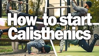 How to Start Calisthenics - Beginner Bodyweight Workout Examples