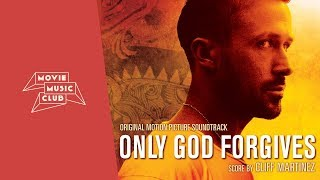 Nonton Cliff Martinez   Only God Forgives  Original Soundtrack  Film Subtitle Indonesia Streaming Movie Download