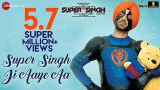 Super Singh Ji Aaye Aa   Super Singh   Diljit Dosanjh   Sonam Bajwa   Jatinder Shah   Ranbir Singh