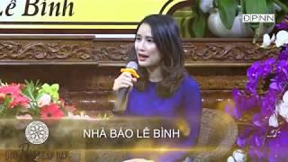 Lắng nghe chia sẻ người của công chúng Vì sao tôi theo đạo Phật: Nhà báo Lê Bình