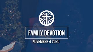 Family Devotion November 4 2020
