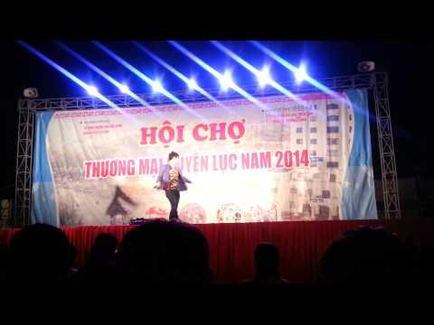 Đời Tôi Cô Đơn Remix - Khánh Phương tại Hội Chợ Lục Nam, Bắc Giang - 8/2014