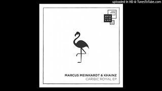 Marcus Meinhardt, Khainz - Caribic Royal - Bart Skils Remix