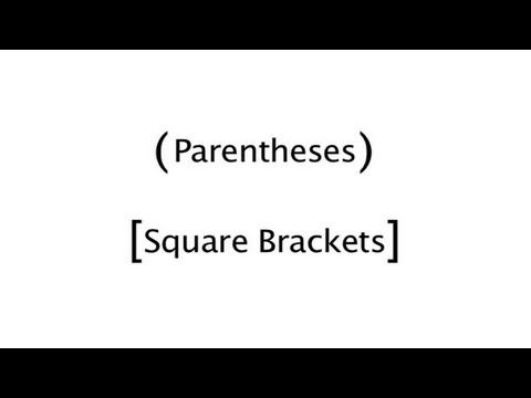How To Apply Parentheses And Square Brackets (видео)