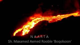 Naarta ~ Sh. Maxamed Axmed Rooble 'boqolsoon'
