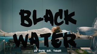 Nonton Go Away Mr  Tumor  Black Water Film Subtitle Indonesia Streaming Movie Download