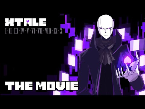 XTALE - THE MOVIE [By Jakei]