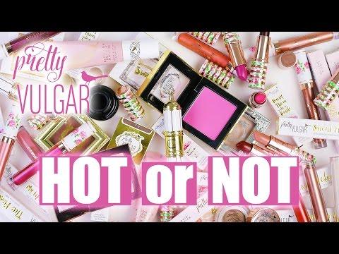 PRETTY VULGAR | Hot or Not