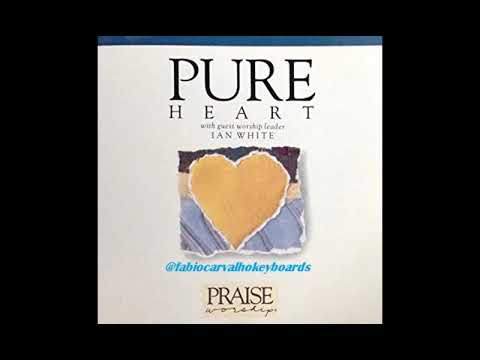 HOSANNA!MUSIC PURE HEART WITH IAN WITHE 1991 (FULLDISC)