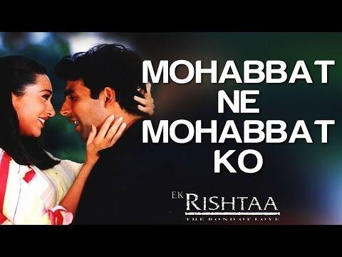 Mohabbat Ne Mohabbat Ko - Ek Rishtaa