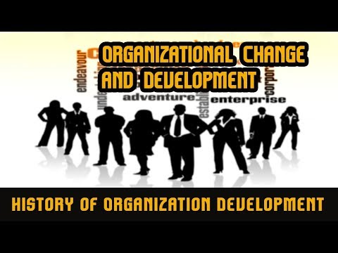 History of Organization Development (part 1) | Five Stem of OD | Evolution of OD
