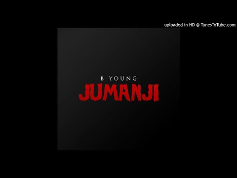 B Young ft. 23 & Chip - Jumanji (Remix)