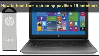 In this video im going to show you how to boot from usb on hp pavilion 15 notebook.