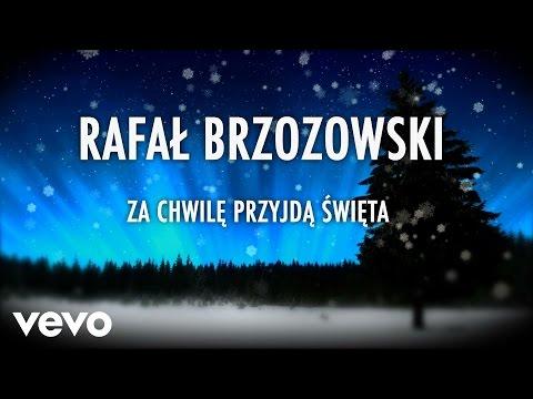Tekst piosenki Rafał Brzozowski - Za chwilę przyjdą święta po polsku