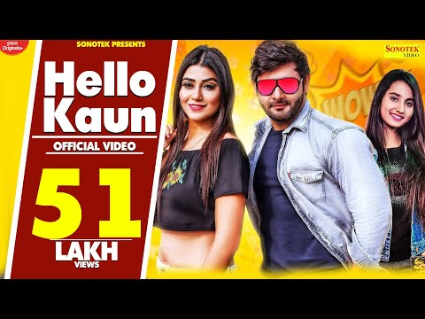 Video Hello Kaun | Vijay Varma, Shweta Chauhan, Andy Dahiya | New Haryanvi Songs Haryanavi 2020 | Sonotek download in MP3, 3GP, MP4, WEBM, AVI, FLV January 2017