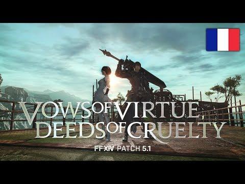 Trailer de la mise à jour 5.1 : Vows of Virtue, Deeds of Cruelty de Final Fantasy XIV: Shadowbringers