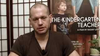 Writer/Director Nadav Lapid on the origins of THE KINDERGARTEN TEACHER, Now Playing Nationwide.