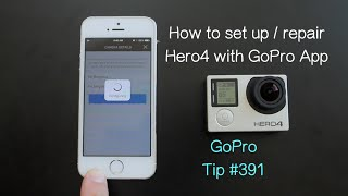Video How To Set Up / Pair Hero4 With GoPro App - GoPro Tip #391 MP3, 3GP, MP4, WEBM, AVI, FLV September 2018