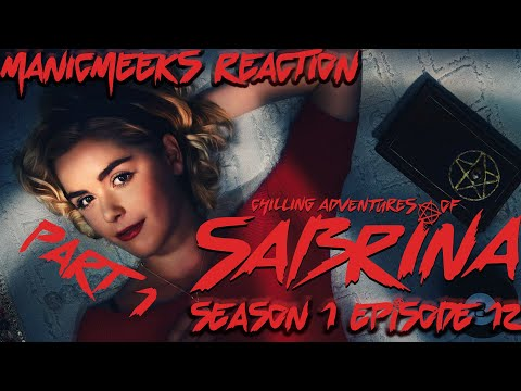 "GET THERE STARTING MESS! | The Chilling Adventures of Sabrina S1E12 ""The Epiphany"" Reaction Part 1!"