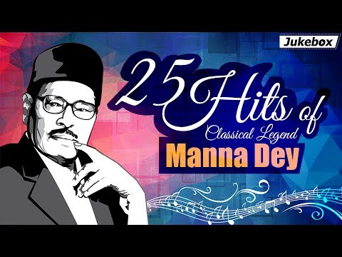 Best of Manna Dey Songs | Evergreen Hindi Songs [HD] | 25 Hits Of Classical Legend Manna Dey