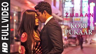 KORI PUKAAR Full Video Song  ZUBAAN Vicky Kaushal Sarah Jane Dias