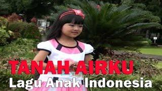 Download lagu Tanah Airku Lagu Anak Indonesia Lagu Nasional Mp3