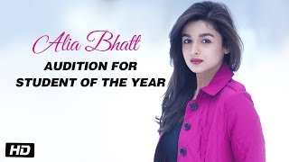 Video Alia Bhatt - Audition for Student Of The Year MP3, 3GP, MP4, WEBM, AVI, FLV Mei 2018