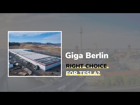 Why is Berlin selected for the next Gigafactory?