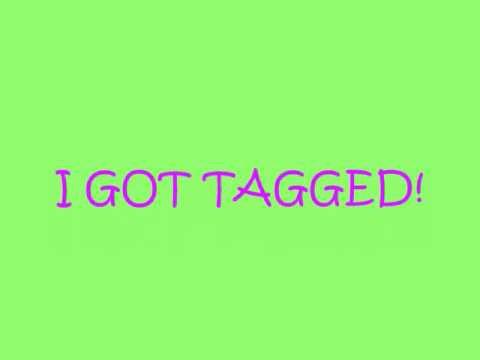 I GOT TAGGED!! (again) By LeroyLuver