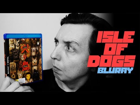 Isle Of Dogs - Bluray Unboxing & Review