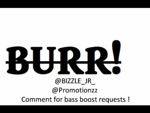 Gucci Mane-Burr Bass Boosted (LOUD!!)