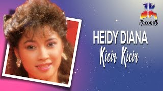 Kicir Kicir - Heidy Diana