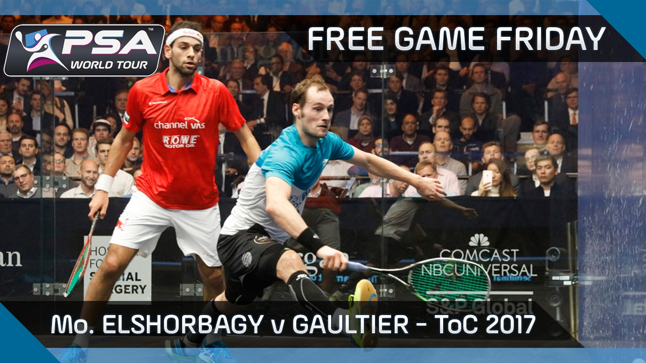 Squash: Free Game Friday – ElShorbagy v Gaultier – ToC 2017