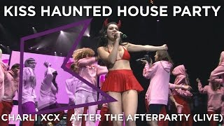 Charli XCX - After The Afterparty (LIVE) | The KISS Haunted House Party Video