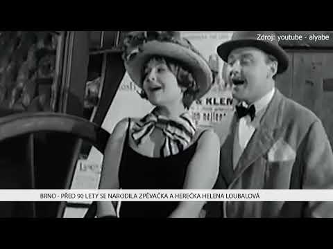 TV Brno 1: 6.12.2017 Před 90 lety se narodila zpěvačka a herečka Helena Loubalová