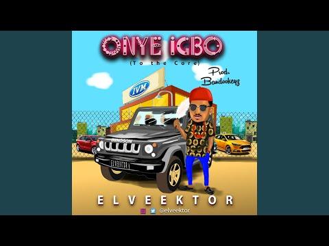 Onye Igbo (To The Core)