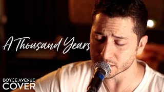 A Thousand Years - Christina Perri (Boyce Avenue acoustic cover) on iTunes&Spotify
